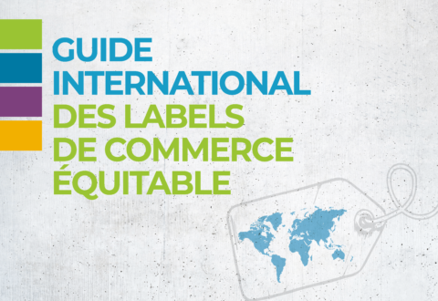 Commerce Équitable France publie le Guide International des Labels de Commerce Équitable