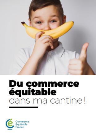 """Guide """"Du commerce équitable dans ma cantine !"""""""