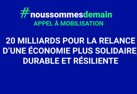 L'appel de #NousSommesDemain : 20 milliards pour relancer une économie plus juste
